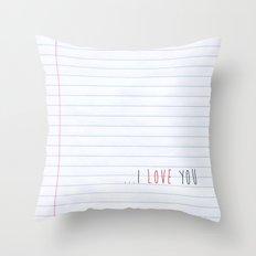 ...I Love you Throw Pillow