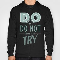 Do or Do Not Hoody
