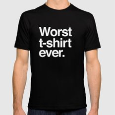 Worst ever. Mens Fitted Tee Black SMALL