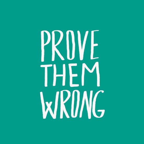 Prove Them Wrong x Turquoise Art Print