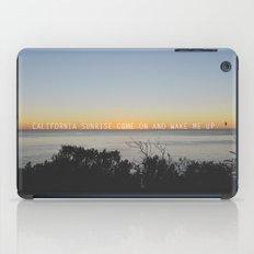 california sunrise come on and wake me up  iPad Case