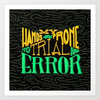 Trial And Error Art Print