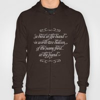 Proverbs: A Bird In The … Hoody