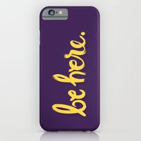 Be Here iPhone 6 Slim Case