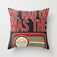Only Thing. Throw Pillow