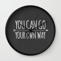 You Can Go Your Own Way Wall Clock