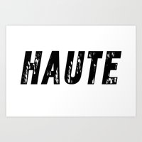 Haute - High Fashion Art Print