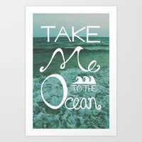 Take Me To The Ocean Art Print