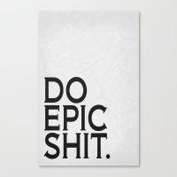 Epic Shit 01 Canvas Print