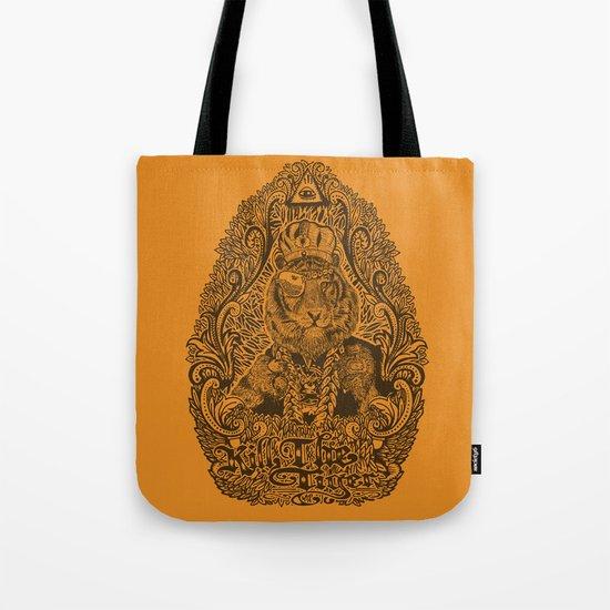 kill the tiger Tote Bag