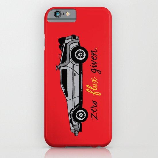 Zero Flux Given. iPhone & iPod Case