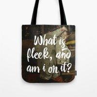 What Is Fleek And Am I O… Tote Bag