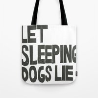 Tote Bag featuring LET SLEEPING DOGS LIE by Julia Hendrickson