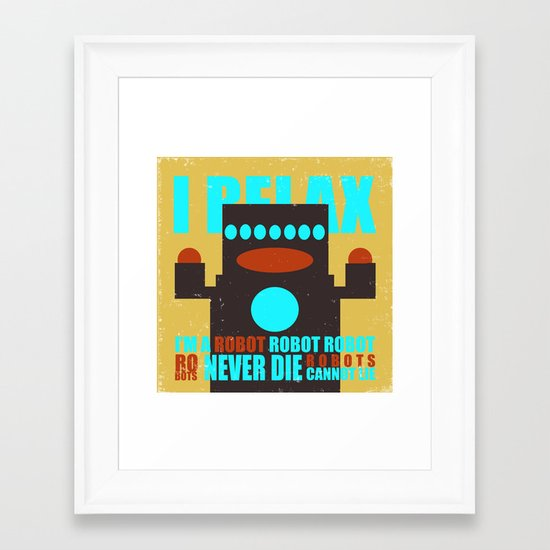 Robots Never Die Framed Art Print