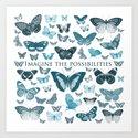 Imagine the Possibilities Butterflies Art Print