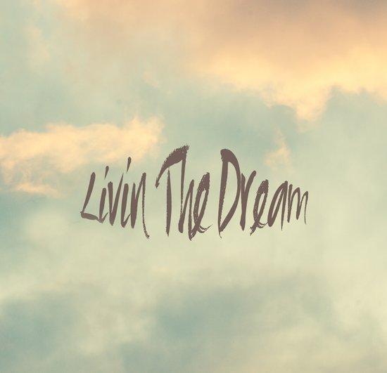Livin The Dream Art Print