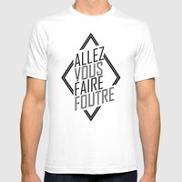 Allez Vous Faire Foutre Mens Fitted Tee White SMALL