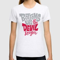 Bottoms Up & The Devil Laughs Womens Fitted Tee Ash Grey SMALL