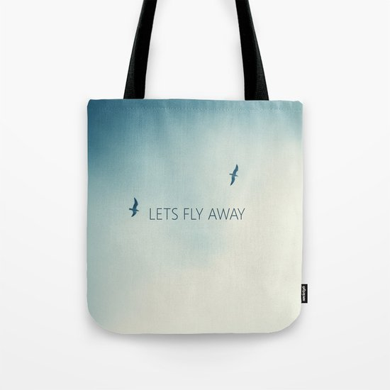 LETS FLY AWAY Tote Bag