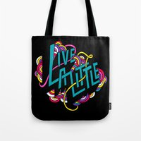Live a Little Tote Bag