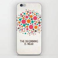 The Beginning Is Near iPhone & iPod Skin