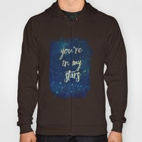 You're In My Stars Hoody