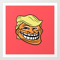 Trollin' Trump Art Print