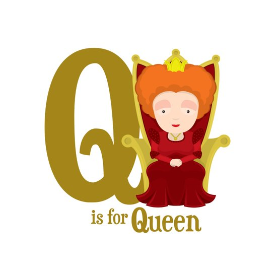 Q is for Queen Art Print