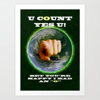 YOU COUNT - 009 Art Print