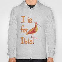 I Is For Ibis Hoody