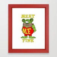 Meat Fink Framed Art Print