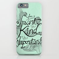 iPhone & iPod Case featuring Smart. Kind. Important. by David Stanfield