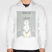 Never Eat Yellow Snow Hoody