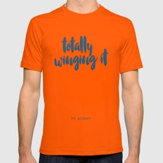 Totally winging it Mens Fitted Tee Orange SMALL
