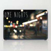 Some Nights iPad Case