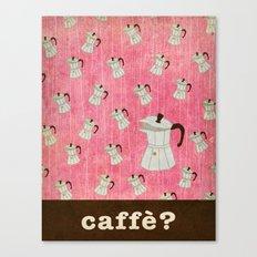 caffè? Canvas Print