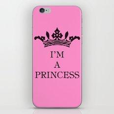 I'm a princess II iPhone & iPod Skin