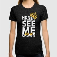 Honey You Should See Me … Womens Fitted Tee Tri-Black SMALL