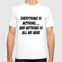 Everything Is Nothing Mens Fitted Tee White SMALL