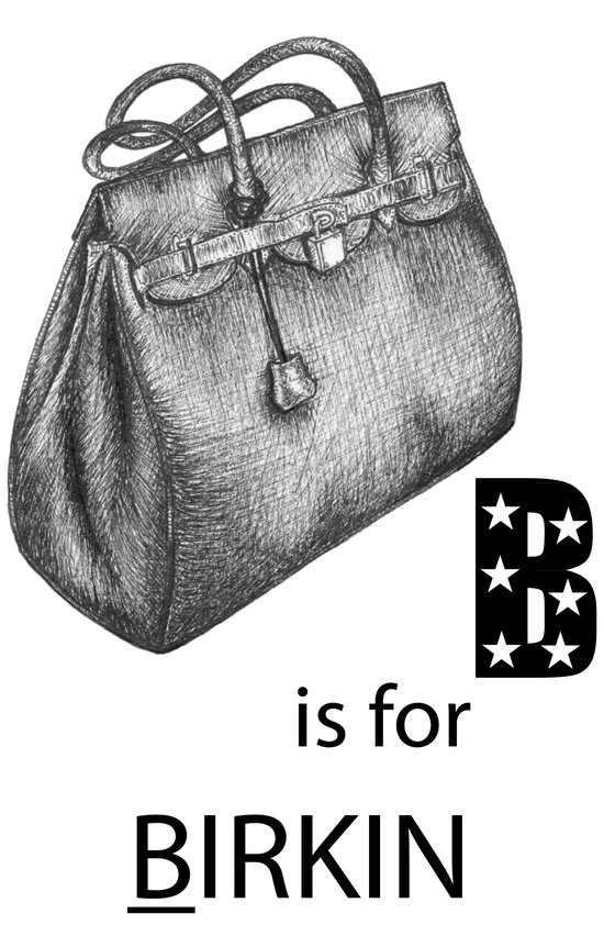 B is for Birkin Art Print