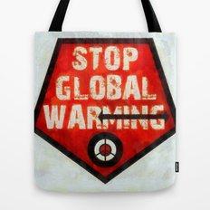 STOP GLOBAL MING ! Tote Bag