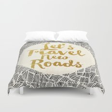 Let's Travel New Roads Duvet Cover