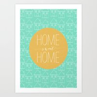 Home sweet home 2 Art Print