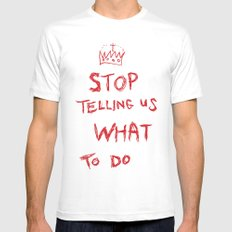 stop telling us what to do White SMALL Mens Fitted Tee