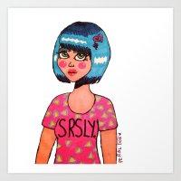 SRSLY. Art Print