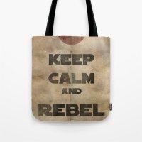Keep Calm and Rebel On Tote Bag