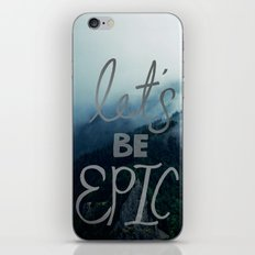 Let's Be Epic iPhone & iPod Skin