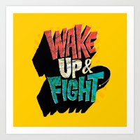 Wake Up And Fight Art Print