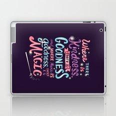 Kindness, Goodness, & Magic Laptop & iPad Skin