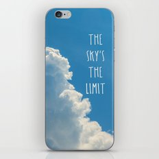 The Sky's the Limit iPhone & iPod Skin